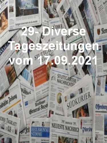 29- Diverse Tageszeitungen vom 17  September 2021