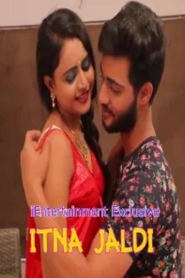 Itna Jaldi (2021) Hindi iEntertainment Short Film 720p Watch Online