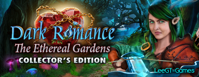 Dark Romance 11: The Ethereal Gardens Collector's Edition (v.Final)