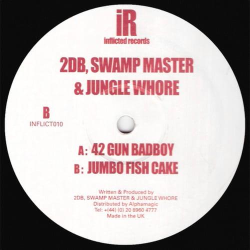 Download 2DB, Swamp Master & Jungle Whore - 42 Gun Badboy / Jumbo Fish Cake mp3
