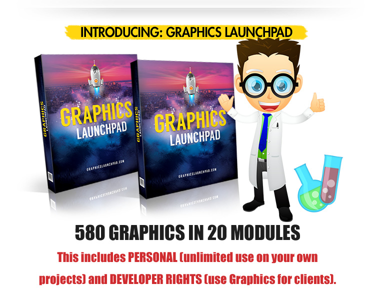 ​​​Graphics Launchpad