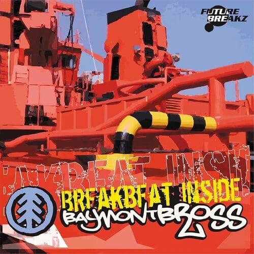 Download Baymont Bross - Breakbeat Inside mp3