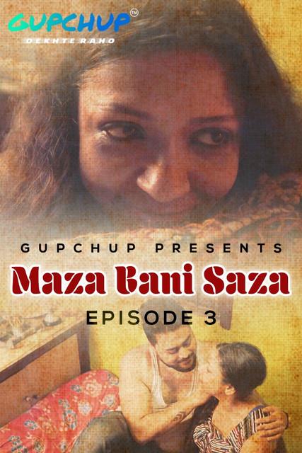 Maaza Bani Saaza (2020) S01E03 Hindi Gupchup Web Series 720p HDRip 220MB