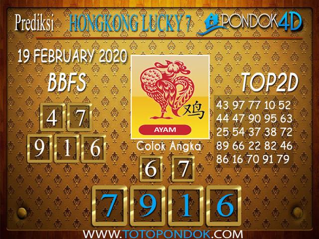 Prediksi Togel HONGKONG LUCKY 7 PONDOK4D 19 FEBRUARY 2020