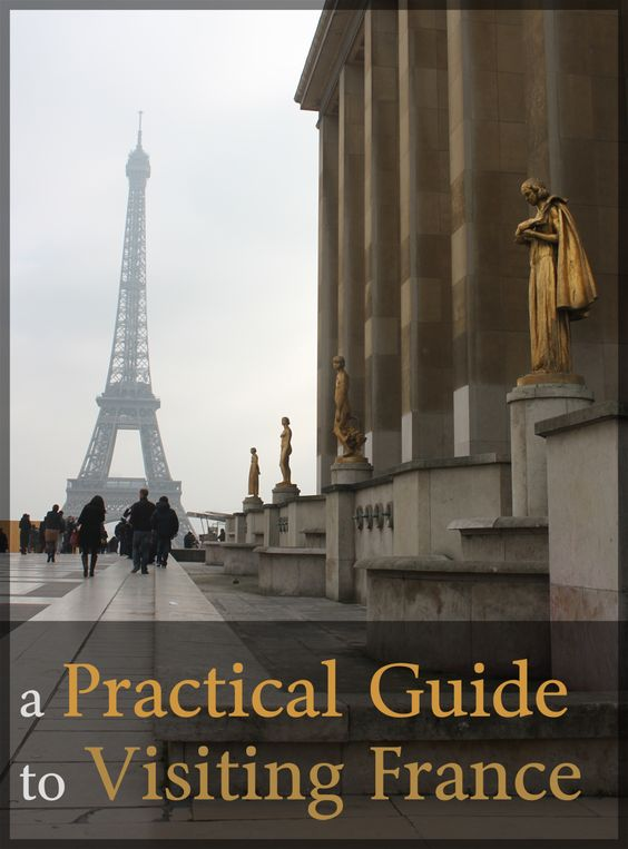 A Practical Guide to Visiting France