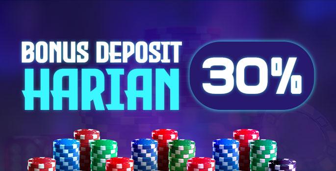 Bonus Deposit Harian 30%