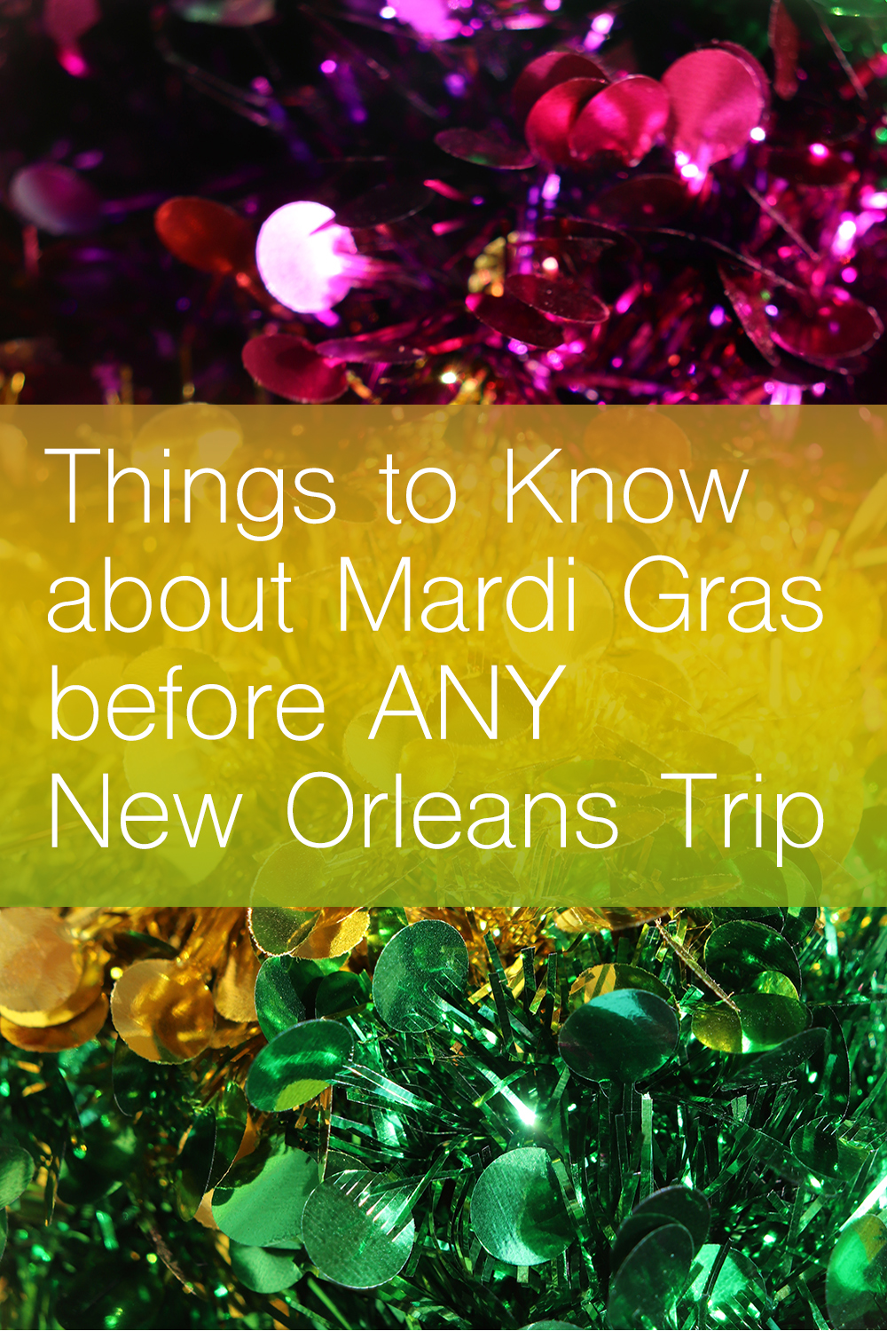 Things to Know about Mardi Gras before ANY New Orleans Trip