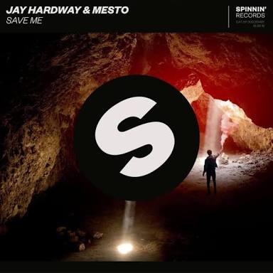 Image of Jay Hardway & Mesto - Save Me