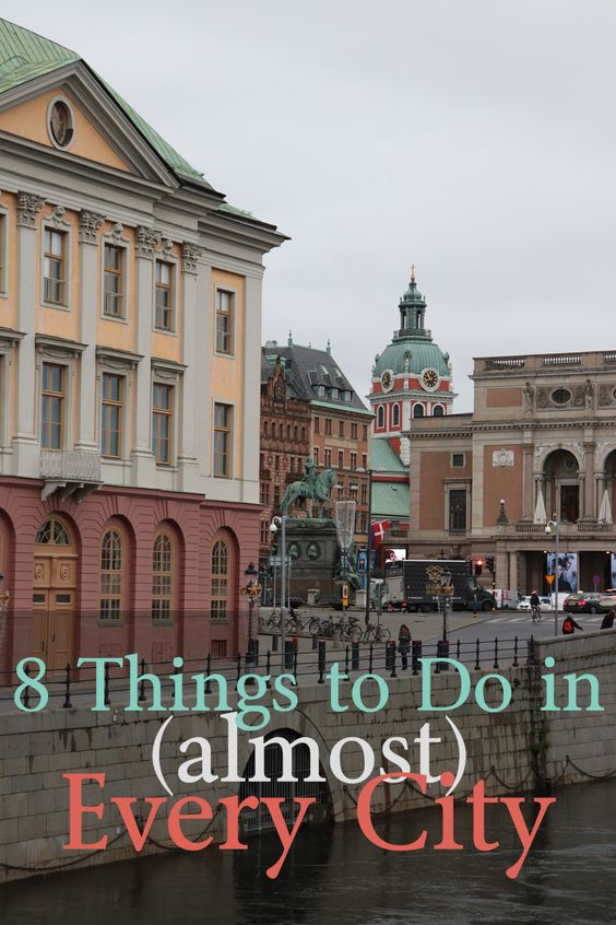 8 Things to Do in (Almost) Every City