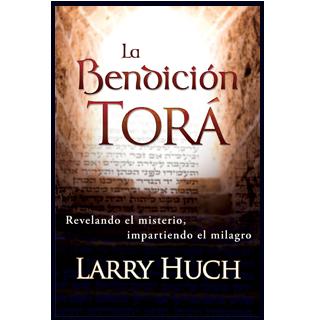 LA BENDICION TORA   POR LARRY HUNCH