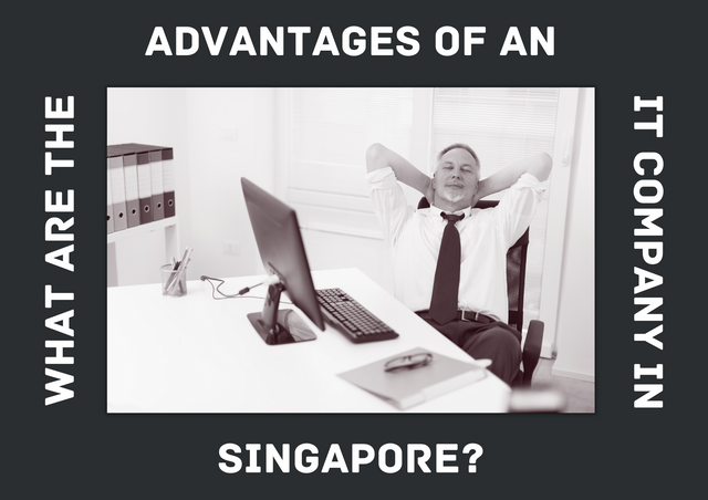 What-are-the-Advantages-of-an-IT-Company-in-Singapore
