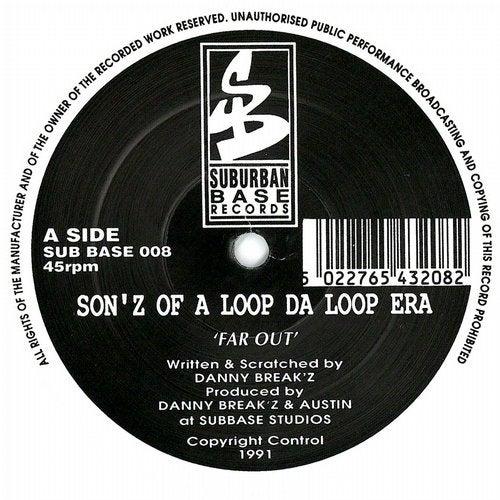 Son'z Of A Loop Da Loop Era - Far Out / Higher 1991