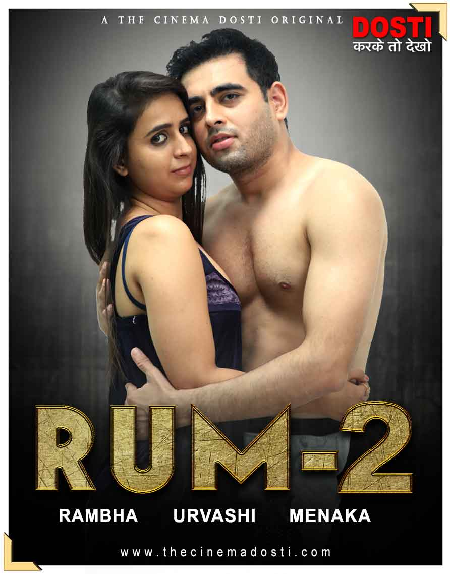 18+ Rum 2 2020 CinemaDosti Originals Hindi Short Film 720p HDRip 170MB Watch Online