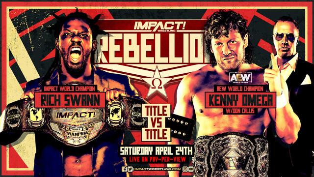 Rich Swann vs Kenny Omega Impact Rebellion 2021