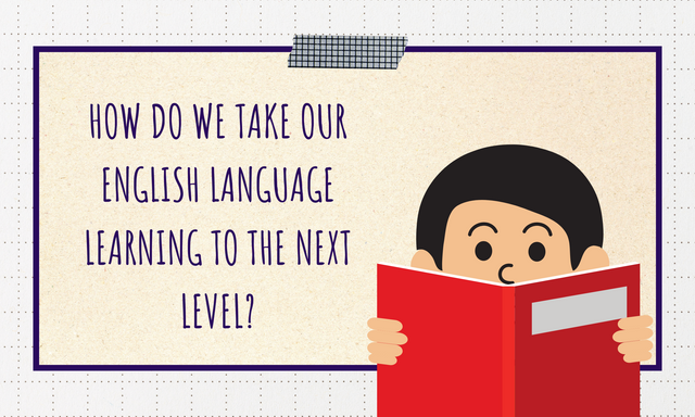 How-do-we-take-our-English-language-learning-to-the-next-level