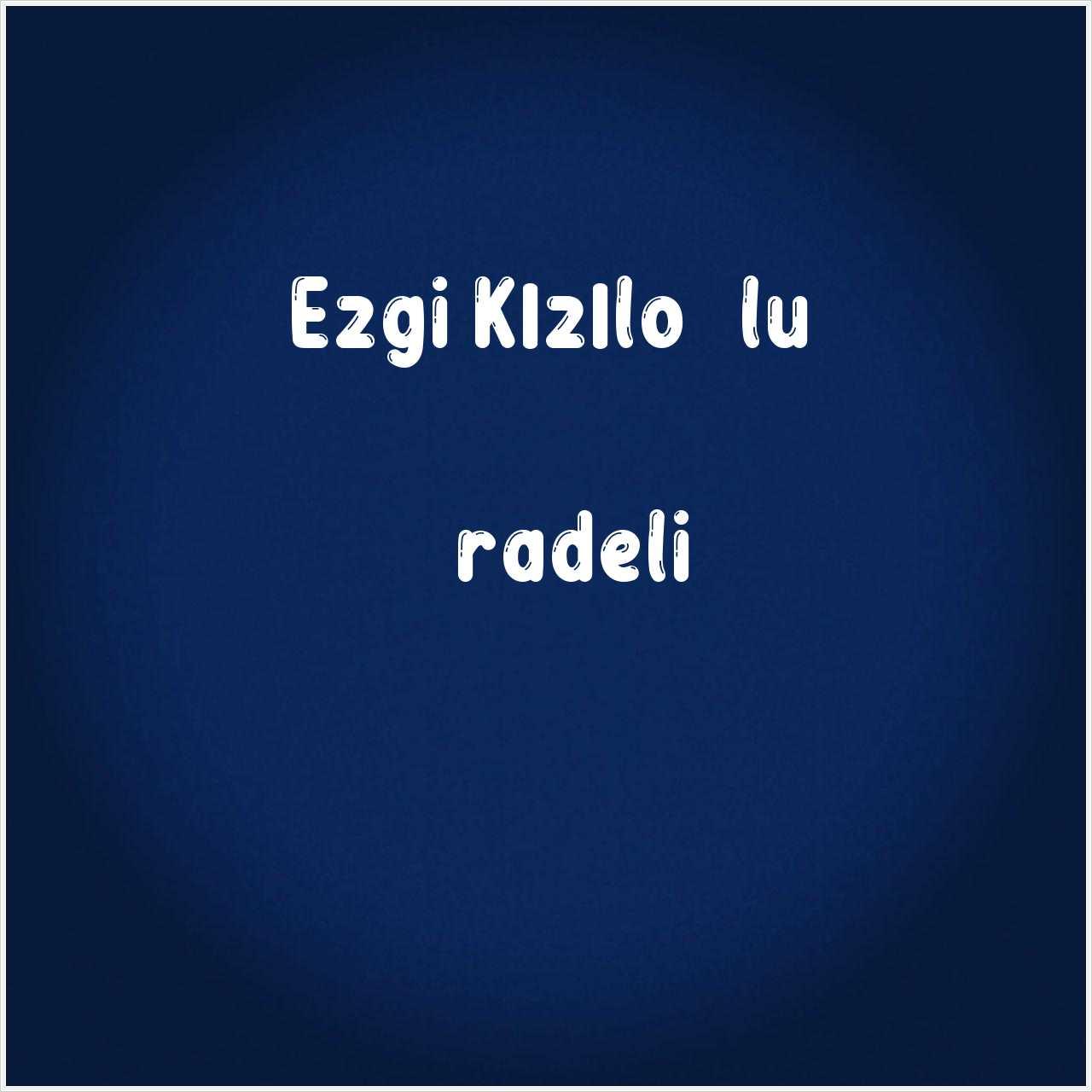 دانلود آهنگ جدید Ezgi Kızıloğlu به نام İradeli