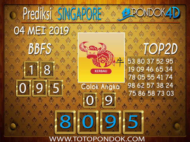 Prediksi Togel SINGAPORE PONDOK4D 04 MEI 2019