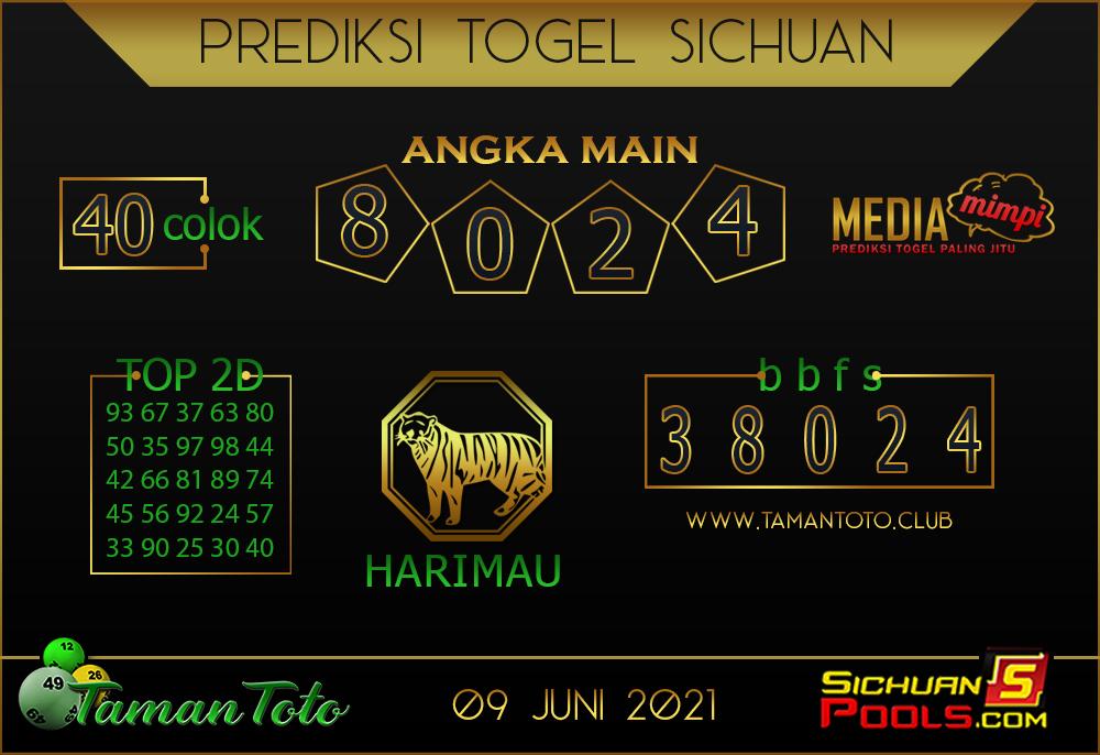 Prediksi Togel SICHUAN TAMAN TOTO 09 JUNI 2021