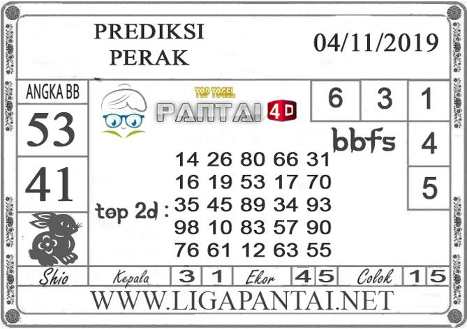 """PREDIKSI TOGEL """"PERAK"""" PANTAI4D 04 NOVEMBER 2019"""