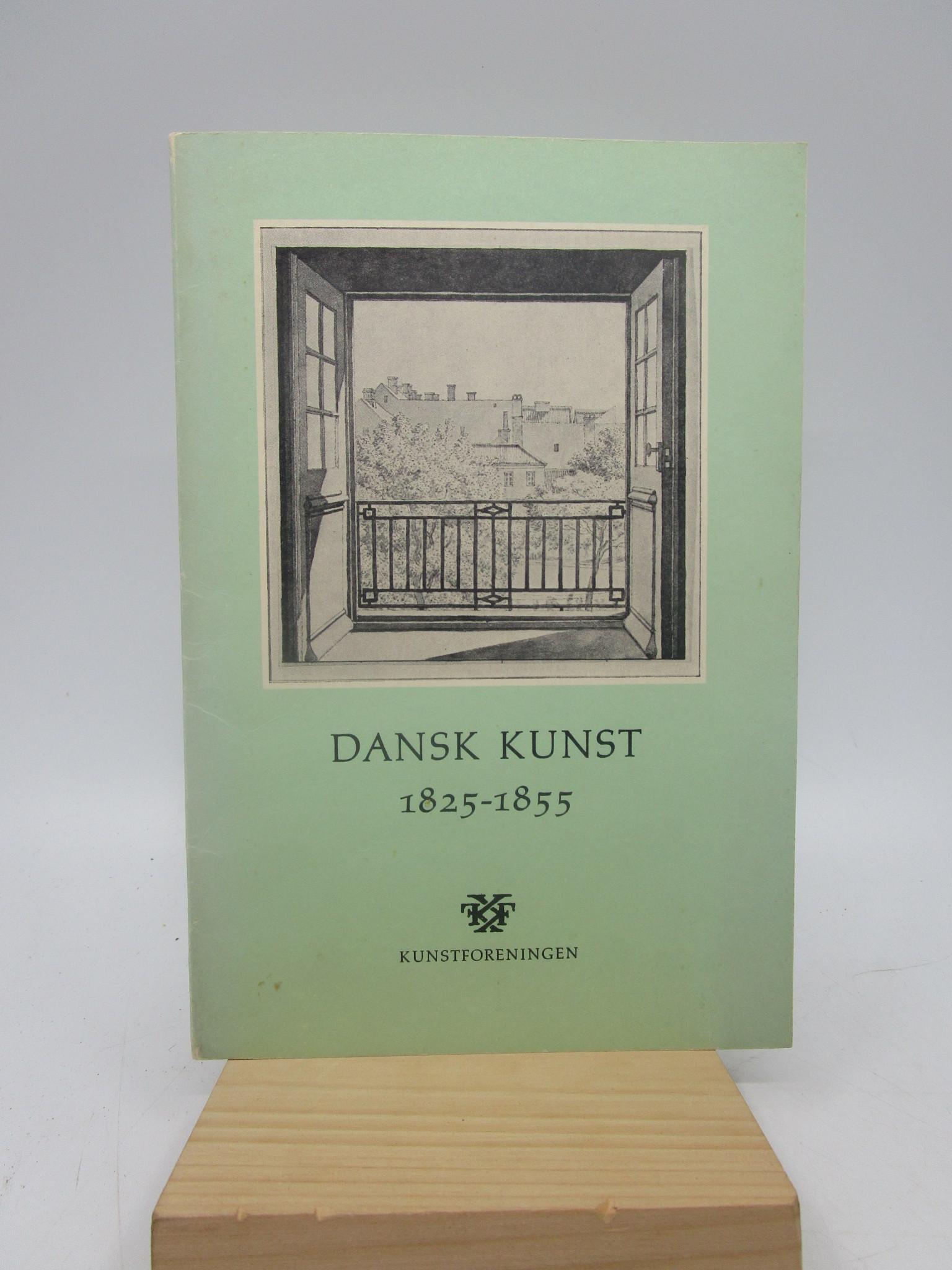 Image for Dansk Kunst 1825-1855