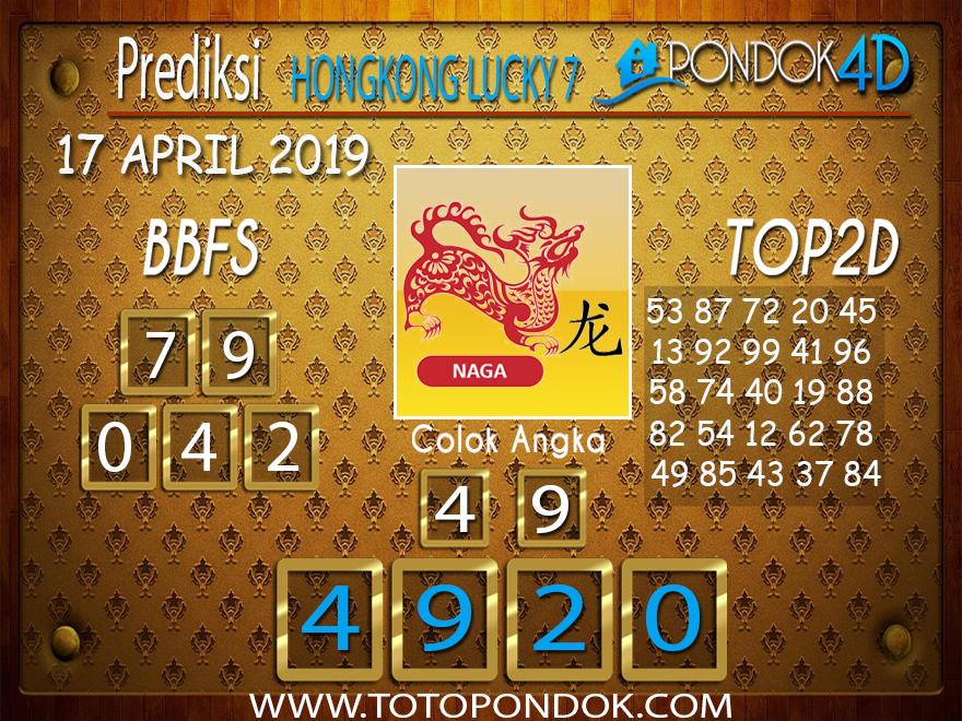 Prediksi Togel HONGKONG LUCKY 7 PONDOK4D 17 APRIL 2019