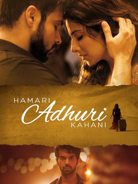 Hamari Adhuri Kahani 2015 [Hindi DD5.1] 720p Bluray ESubs Download