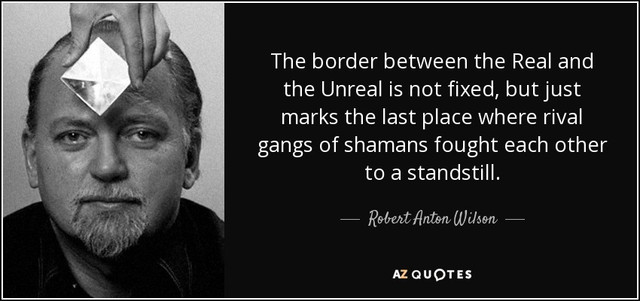 quote-the-border-between-the-real-and-the-unreal-is-not-fixed-but-just-marks-the-last-place-robert-a