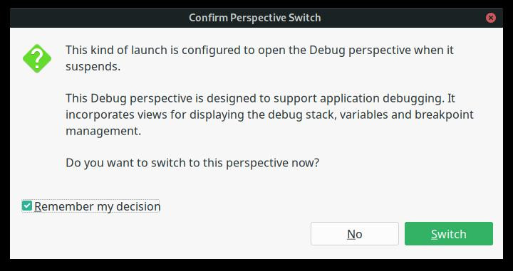 Eclipse IDE confirmation to switch to Debug Perspective