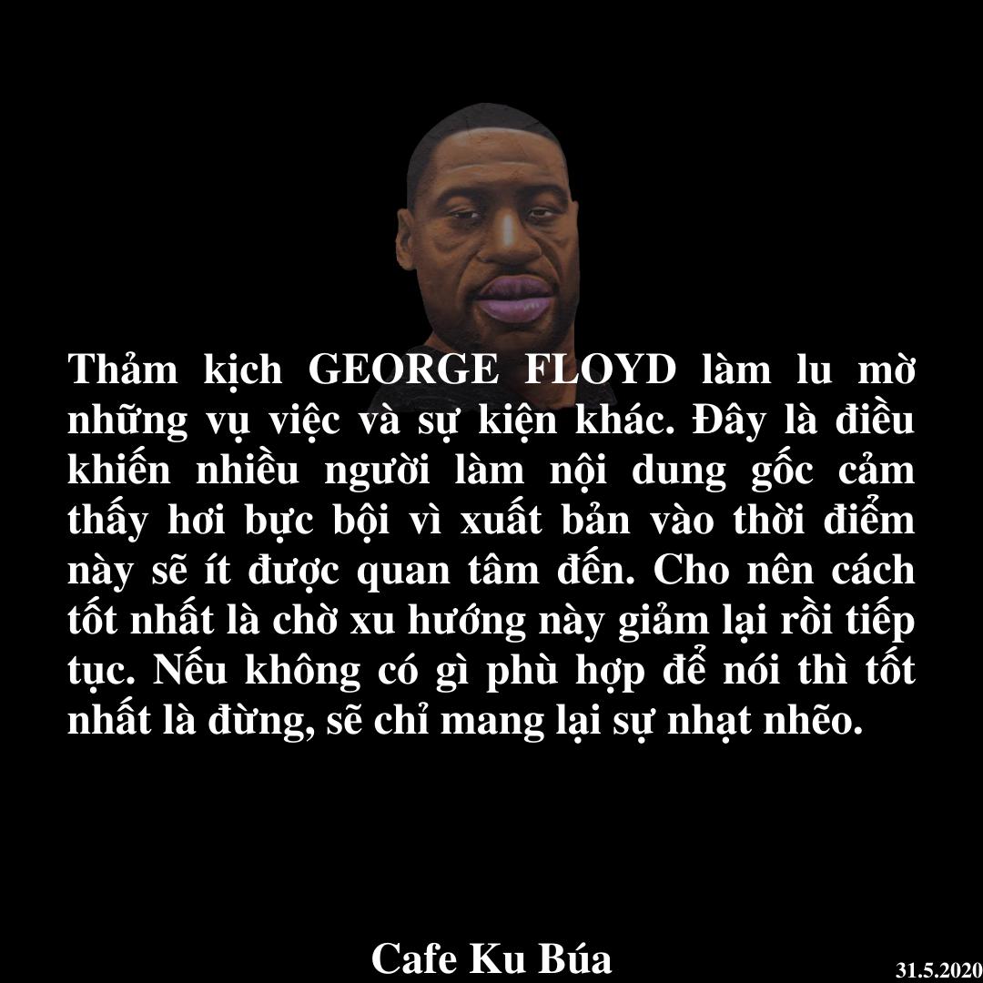 GEORGE FLOYD VÀ XU HƯỚNG TRUYỀN THÔNG