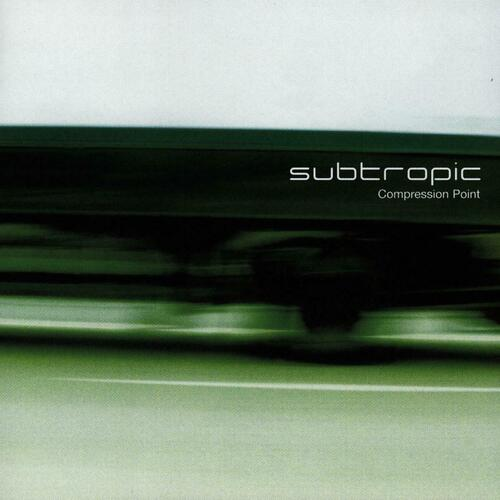 Subtropic - Compression Point