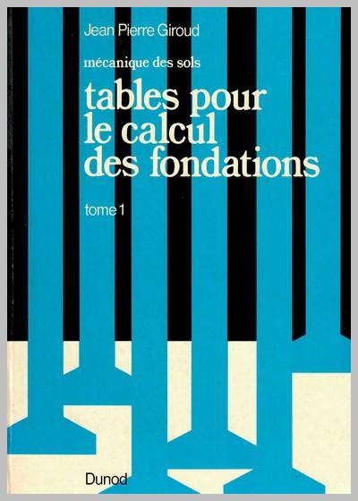 Tables de calcul des fondations Tome 1