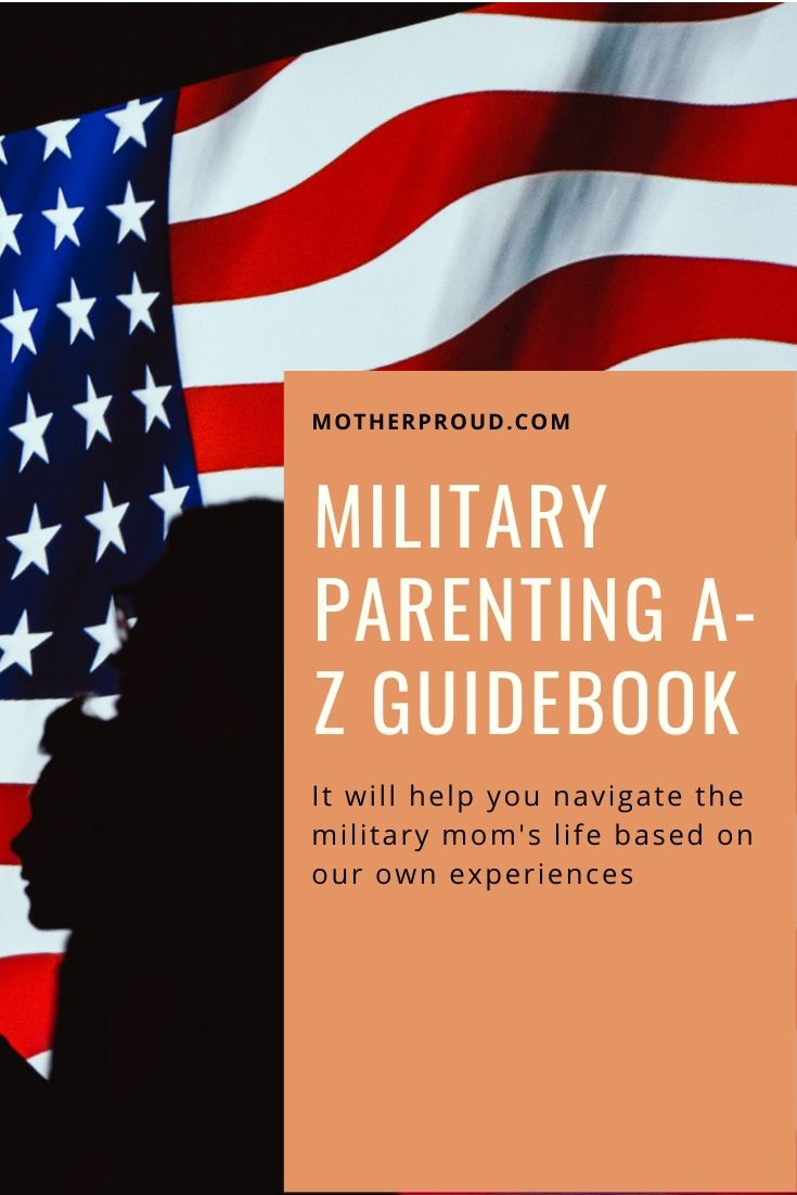 MotherProud Military Parenting Guidebook A-Z