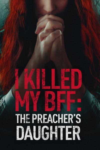 Zemsta córki kaznodziei / I Killed My BFF: The Preacher's Daughter (2018) PL.HDTV.XviD-DiDi / Lektor PL