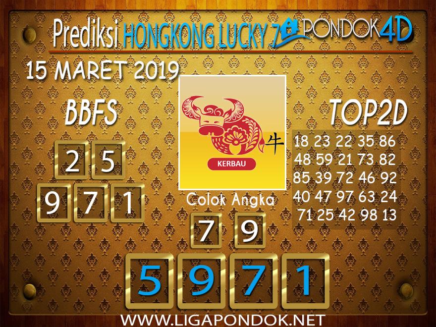 Prediksi Togel  HONGKONG LUCKY 7  PONDOK4D 15 MARET 2019