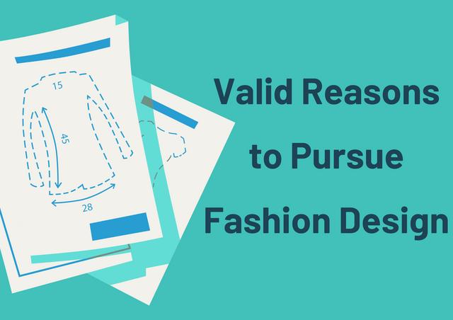Valid-Reasons-to-Pursue-Fashion-Design
