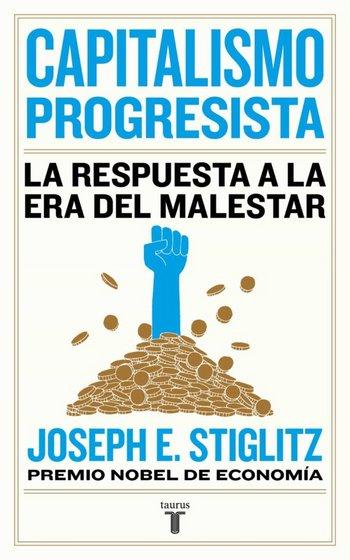 Capitalismo progresista - Joseph E. Stiglitz [pdf] VS Capitalismo-progresista-Joseph-E-Stiglitz