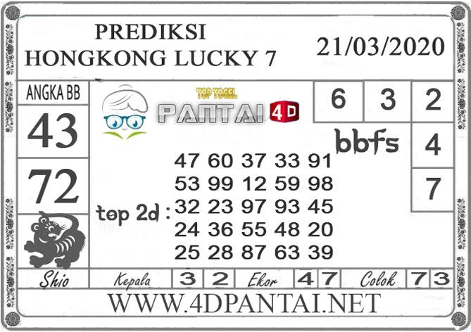 PREDIKSI TOGEL HONGKONG LUCKY 7 PANTAI4D 21 MARET 2020