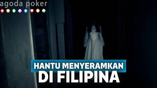 5 Hantu Menyeramkan di Filipina Bakal Bikin Merinding