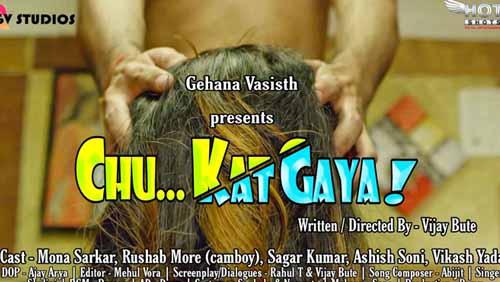 Chu Kat Gaya (2020) HotShots Short Film Download