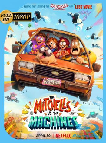 La Familia Mitchell vs. Las Máquinas (2021) NF WEB-DL [1080p] Latino [GoogleDrive]