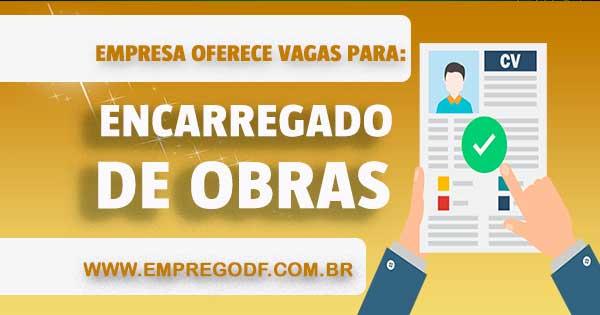 EMPREGO PARA ENCARREGADO DE OBRAS