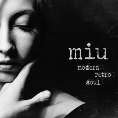 MIU - Modern Retro Soul (2CD) ( 2019) FLAC
