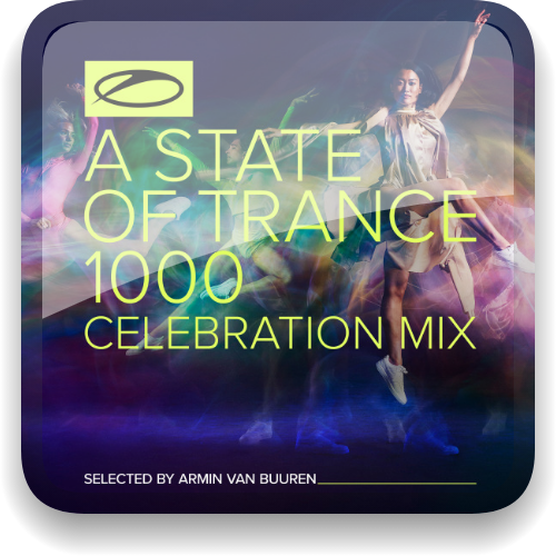 A State of Trance 1000: Celebration Mix [Selected by Armin van Buuren] (2021) (MP3|320)