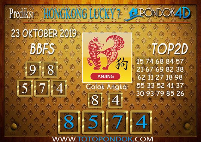 Prediksi Togel HONGKONG LUCKY 7 PONDOK4D 23 OKTOBER 2019