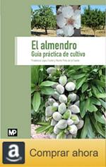 Comprar El cultivo del almendro, guía práctica