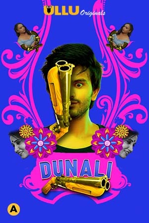 18+ Dunali Part-1 2021 S01 Hindi Ullu Originals Web Series 720p HDRip 450MB Download