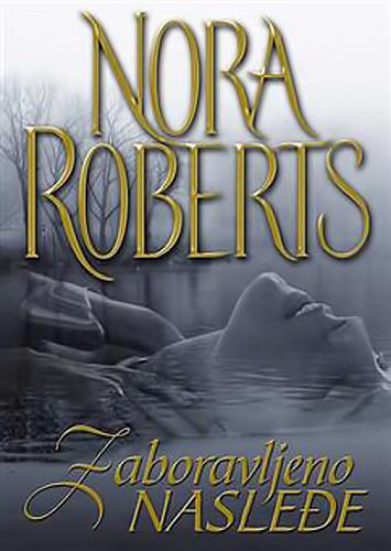 Nora-Roberts-Zaboravljeno-nasle-e.png