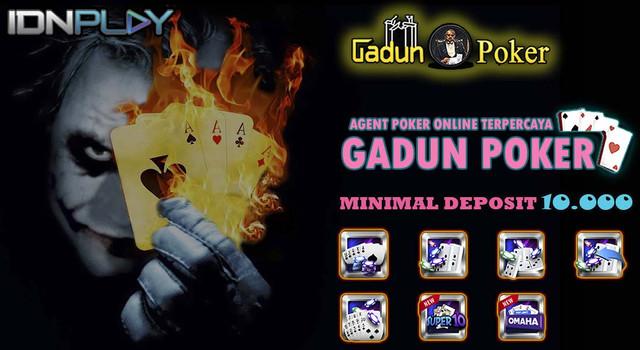 GADUN POKER ( Agen Resmi dari IDN POKER Terbesar Di Indonesia) JOKER-FIRE