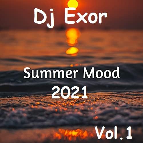Dj Exor - Summer Mood Session [2021]