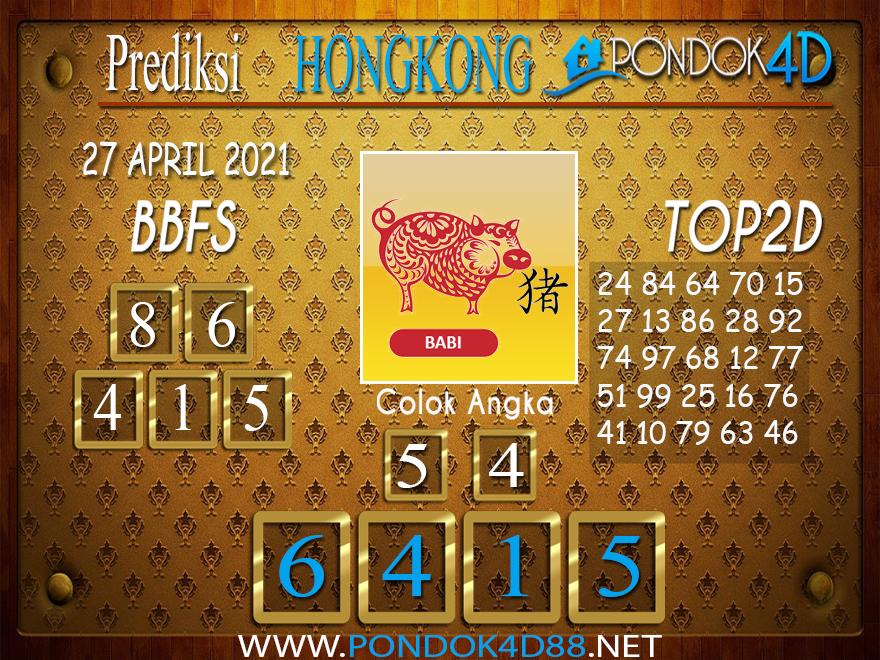 Prediksi Togel HONGKONG PONDOK4D 27 APRIL 2021